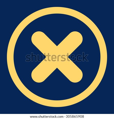 Cancel raster icon. This rounded flat symbol is drawn with yellow color on a blue background. - stock photo