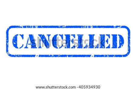 CANCELLED blue rubber stamp text on white - stock photo