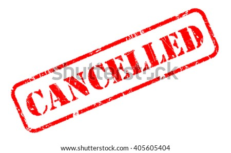 CANCELLED red rubber stamp text on white - stock photo