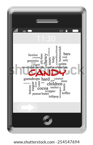 Candy Word Cloud Concept on a Touchscreen Phone with great terms such as sweet, sugar, cane and more. - stock photo