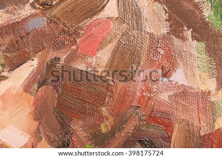 Canvas with oil paints brown colors. Bright saturated abstract background, space for text. The concept of a creative atmosphere, artistic events, education, etc. - stock photo