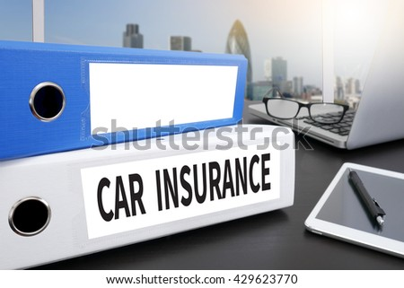 CAR INSURANCE Office folder on Desktop on table with Office Supplies. - stock photo