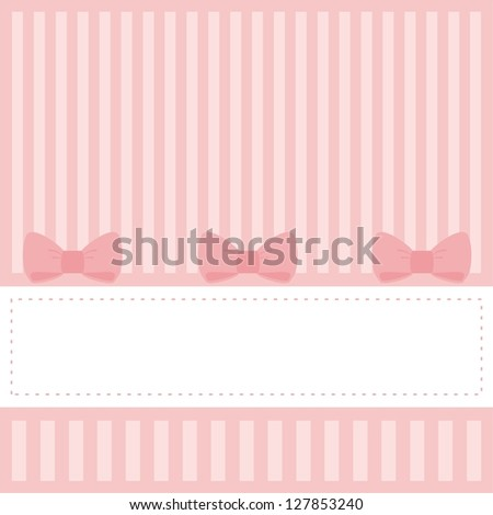 Card or invitation for baby shower, wedding or birthday party with stripes and sweet bows. Cute pink background with white space to put your own text. - stock photo