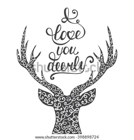 Card with hand drawn typography design element and deer for greeting cards, posters and print. I love you deerly isolated on white background in vintage style. Handwritten lettering. - stock photo