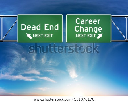 Career change or dead end job concept. Road signs showing your choice in career path. - stock photo