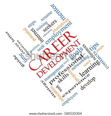 Career Development Word Cloud Concept angled with great terms such as goals, resume, mentor and more. - stock photo
