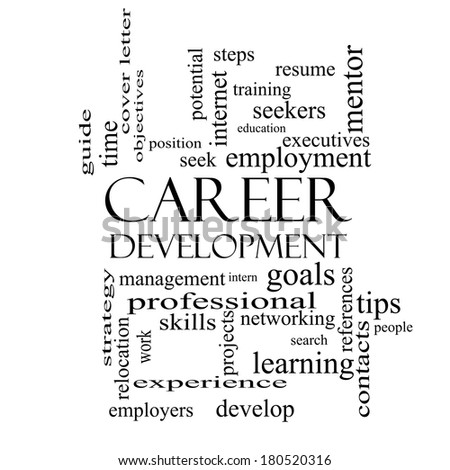 career development word cloud concept in black and white with great terms such as goals