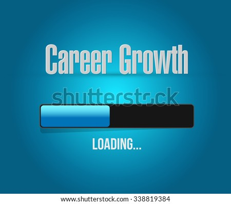 Career Growth loading bar sign concept illustration design graphic - stock photo