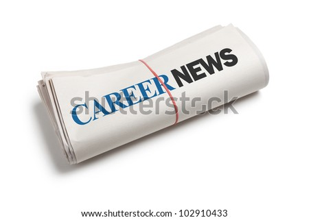 Career News, Newspaper roll with white background