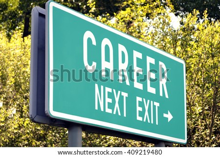 Career - next exit sign - stock photo