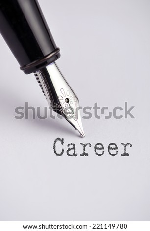 Career with pen written on paper  - stock photo