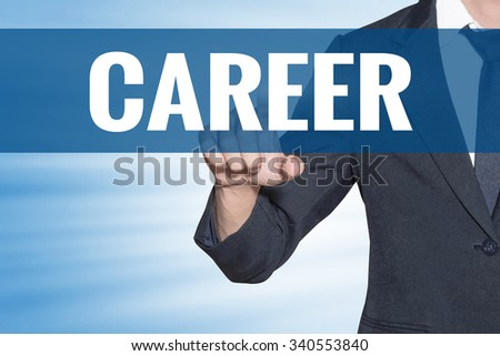 Career word Business man touching on blue virtual screen - stock photo