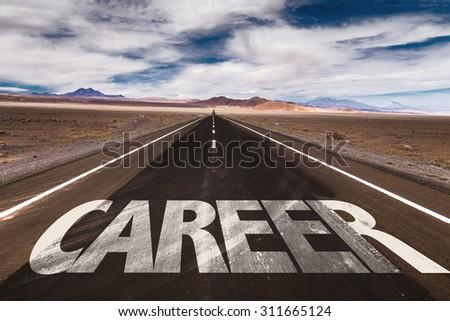 Career written on desert road - stock photo