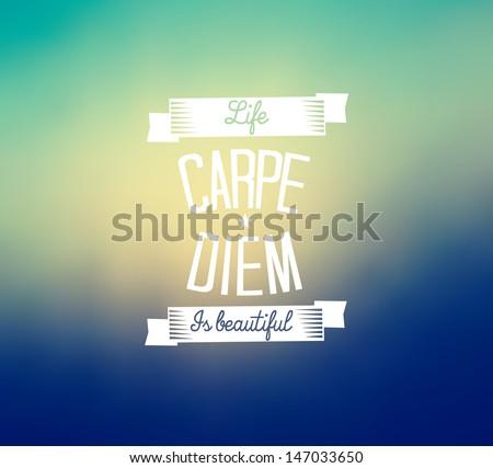 Carpe diem typography - blurred background  - stock photo