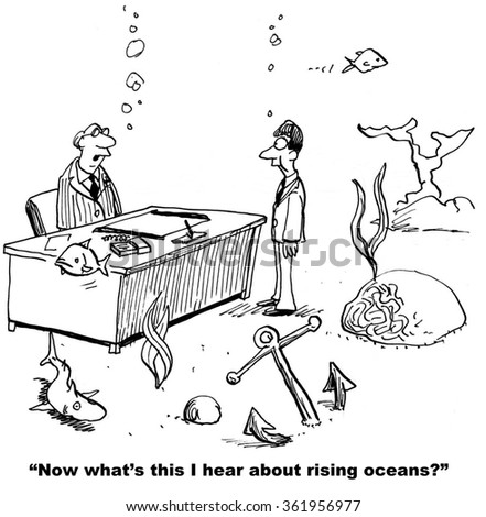 Cartoon about climate change.  The rising oceans have resulted in the business being under water.