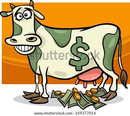 Cartoon Humor Concept Illustration of Cash Cow Saying - stock photo