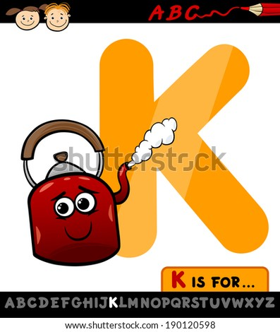 Cartoon Illustration of Capital Letter K from Alphabet with Kettle for Children Education - stock photo