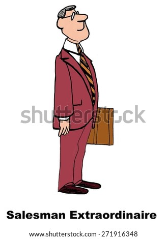 Cartoon of businessman who is salesman extraordinaire. - stock photo