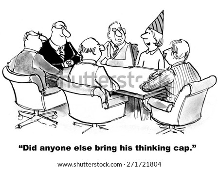 Cartoon of businesswoman asking team if they brought their thinking cap to the meeting, she did. - stock photo