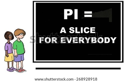 Cartoon of school children looking at blackboard with math concept of pi, a slice for everybody. - stock photo
