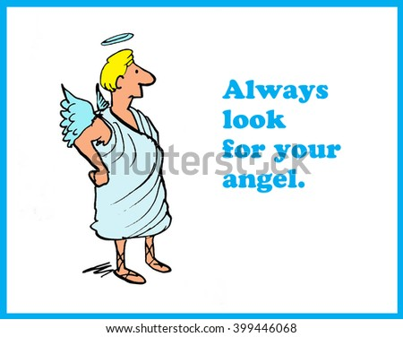 Cartoon to 'always look for your angel'. - stock photo