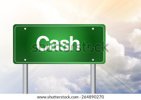 Cash Green Road Sign, Business Concept - stock photo