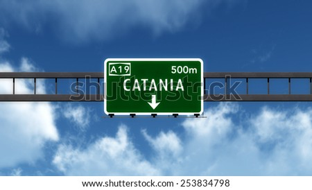Catania Italy Highway Road Sign 3D Illustration