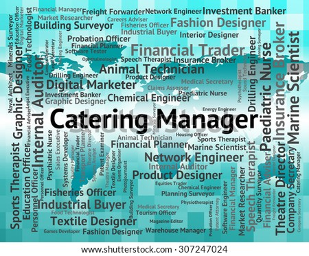 Catering Manager Representing Text Principal And Director