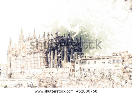 Cathedral of Palma de Mallorca, rear view from road. Big gothic church on the sea shore. Beautiful travel picture of Spain. Modern painting, background illustration.
