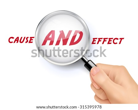 cause and effect words showing through magnifying glass held by hand - stock photo