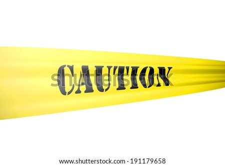 caution message isolated on white - stock photo