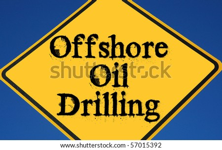 "Caution ""offshore Oil Drilling"""