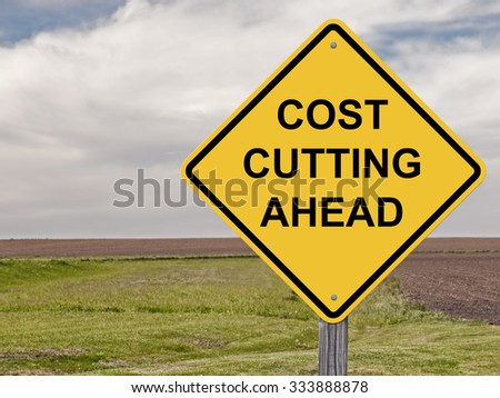Caution Sign - Cost Cutting Ahead This is an addition to my Sign Set Series   - stock photo