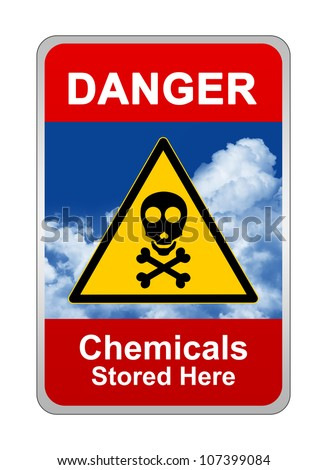 Caution Sign, Danger Chemicals Stored Here - stock photo