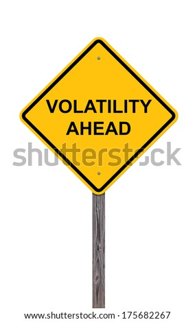 Caution Sign On White - Volatility Ahead