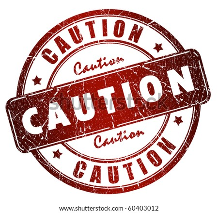 Caution stamp - stock photo