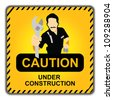 Caution Yellow Under Construction Road Sign With Technician Icon Isolate on White Background - stock photo