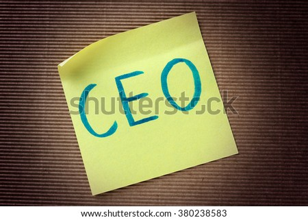 CEO (Chief Executive Officer) acronym on yellow sticky note