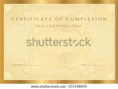 Certificate, Diploma of completion (design template, background) with guilloche pattern (watermark), border, frame. Gold Certificate of Achievement, Certificate of education, coupon, awards, winner