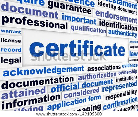 Certificate official document concept. Legal papers message background