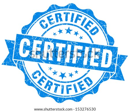 Certified Grunge Blue Stamp - stock photo