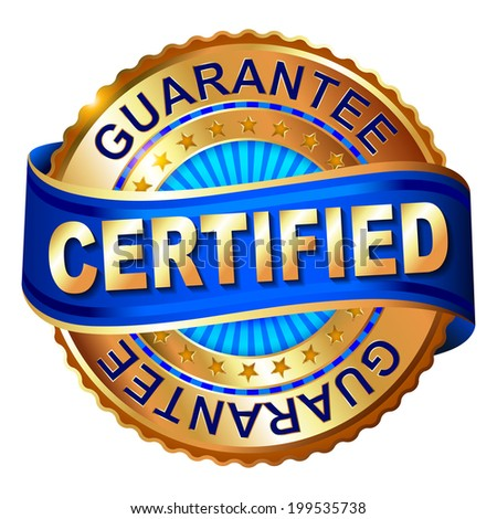 Certified guarantee golden label with ribbon - stock photo