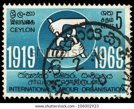 CEYLON - CIRCA 1969: A stamp printed in the Ceylon shows International Labour Organisation, circa 1969