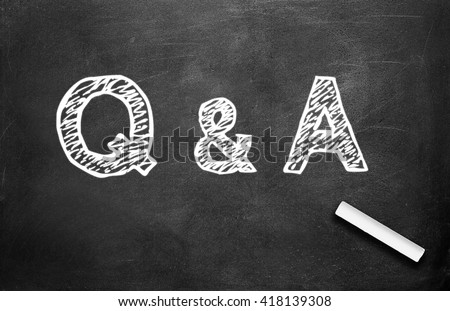 Chalk and Q&A write on chalkboard background - stock photo