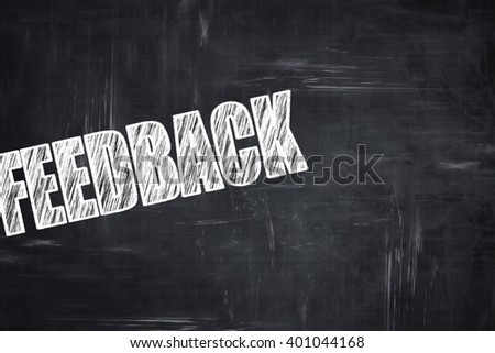 Chalkboard writing: feedback - stock photo