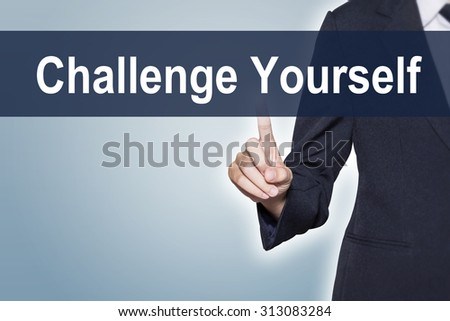 Challenge Yourself Business woman pushing hand on virtual screen for e-commerce background - stock photo