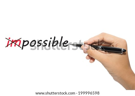 Change impossible to possible - stock photo
