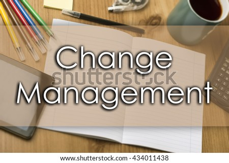 Change Management - business concept with text - horizontal image