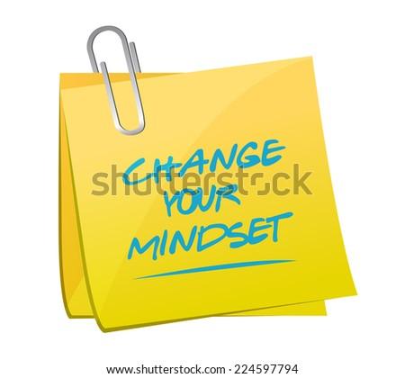 change your mindset memo illustration design over a white background - stock photo