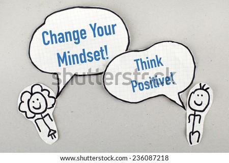 Change Your Mindset, Think Positive / Inspirational Motivational Phrase Concept - stock photo